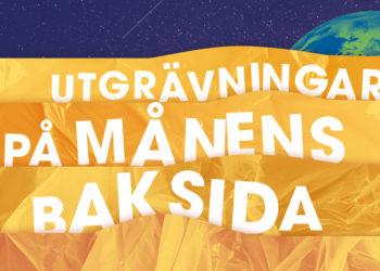 UTGRÄVNINGAR PÅ MÅNENS BAKSIDA (ÅK 1-3)